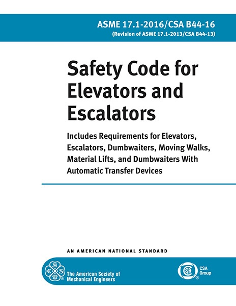 A17.1-2016 Safety Code for Elevators and Escalators
