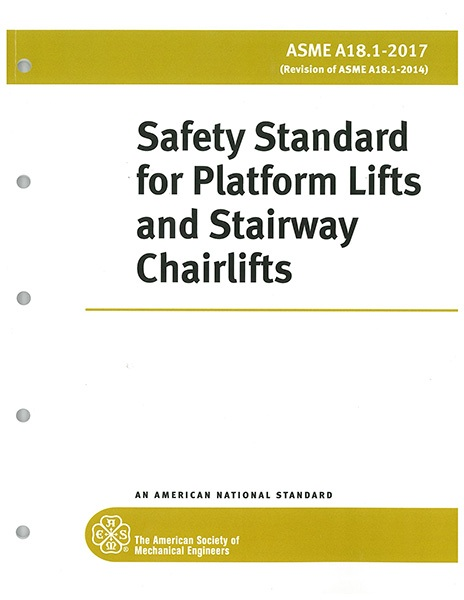A18.1 2017 Safety Standard for Platform Lifts & Stairway Chairlifts