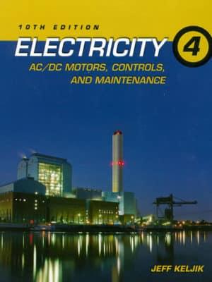 Electricity 4 AC/DC Motors Controls, 10th Edition