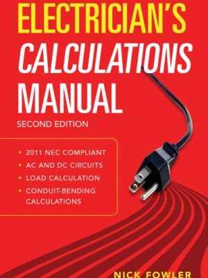 Electrician's Calculations Manual, 2nd Edition