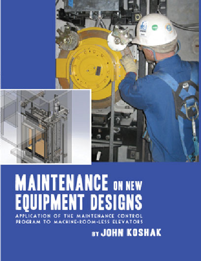Maintenance on New Equipment Designs App of MCP requirements for elevator