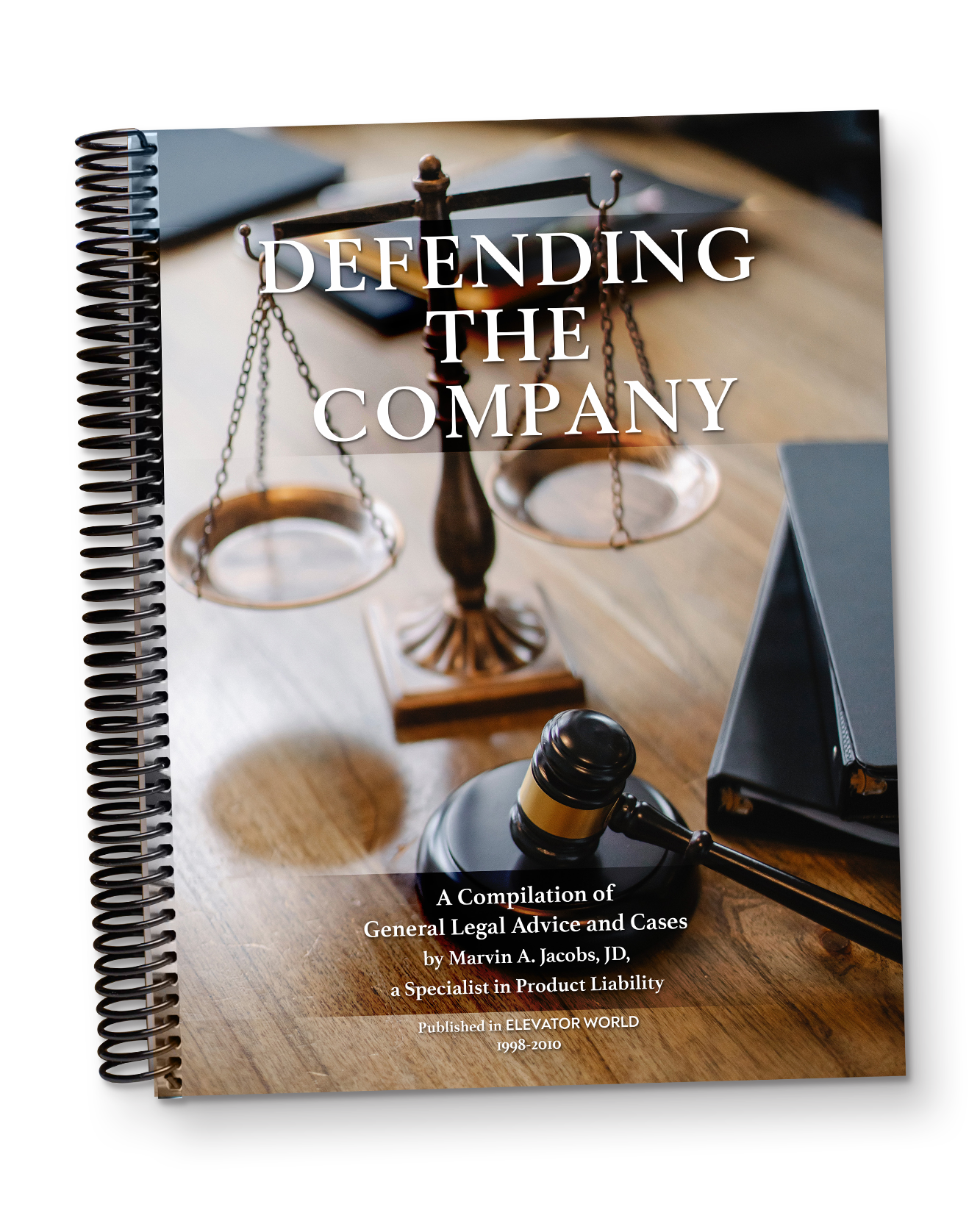 Defending the Company: A Compilation of the Legal Columns